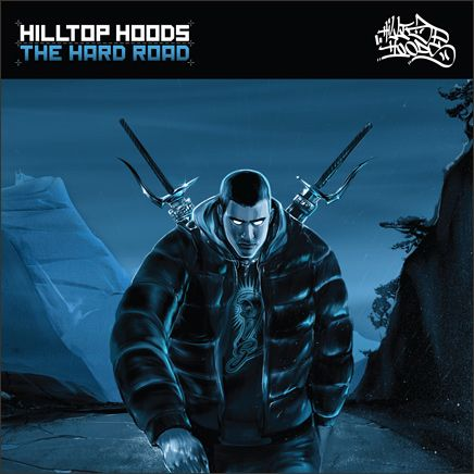 The Hard Road CD by Hilltop Hoods